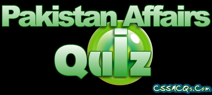 Banner written on Pakistan Affairs Quiz by CSS MCQs